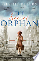 The Secret Orphan: A gripping historical romance full of secrets from the USA Today bestselling author