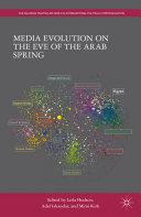 Media Evolution on the Eve of the Arab Spring Pdf/ePub eBook