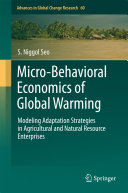 Micro Behavioral Economics of Global Warming