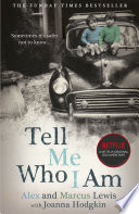 Tell Me Who I Am  The Sunday Times Bestseller and Netflix Original Documentary
