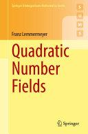 Quadratic Number Fields
