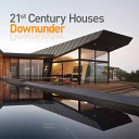 21st Century Houses Downunder