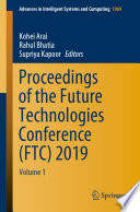 Proceedings of the Future Technologies Conference (FTC) 2019