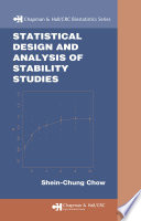 Statistical Design and Analysis of Stability Studies