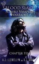 Nibiru Vampire Warriors  Chapter Ten Book