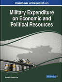Handbook of Research on Military Expenditure on Economic and Political Resources