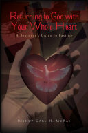 Returning to God with Your Whole Heart
