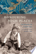 """Honouring High Places: The Mountain Life of Junko Tabei"" by Junko Tabei, Helen Y. Rolfe, Yumiko Hiraki, Rieko Holtved"