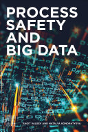 Process Safety and Big Data Book