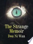 The Strange Memoir