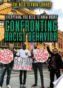 Everything You Need To Know About Confronting Racist Behavior