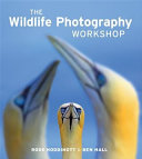 The Wildlife Photography Workshop