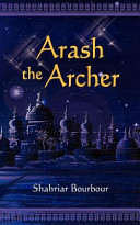 Arash the Archer: A Story from Ancient Persia