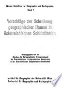 Vorschläge zur Schreibung geographischer Namen in österreichischen Schulatlanten