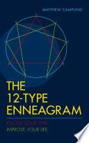 The 12 Type Enneagram