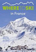 Where to Ski in France