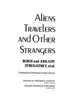 Aliens, Travelers, and Other Strangers