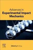 Advances in Experimental Impact Mechanics