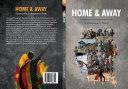 Home & Away - Stories of a Zimbabwean Exile Pdf/ePub eBook