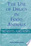 The Use of Drugs in Food Animals Book