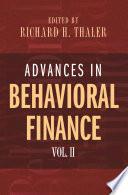 Advances in Behavioral Finance  Volume II Book