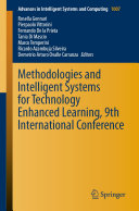Methodologies and Intelligent Systems for Technology Enhanced Learning  9th International Conference