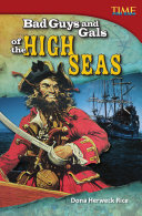 Bad Guys and Gals of the High Seas