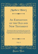 An Exposition Of The Old And New Testament Vol 5