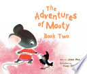 The Adventures of Mooty  Book 2