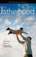 Fatherhood: Making a Lifetime Pdf/ePub eBook