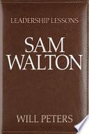 Leadership Lessons  Sam Walton Book