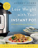 Lose Weight with Your Instant Pot Pdf/ePub eBook