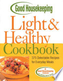 Good Housekeeping Light   Healthy Cookbook