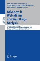 Advances in Web Mining and Web Usage Analysis
