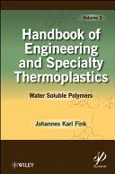 Handbook of Engineering and Specialty Thermoplastics  Volume 2