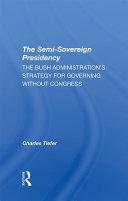 The Semi sovereign Presidency
