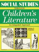 Social Studies Through Children s Literature