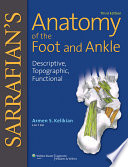Sarrafian s Anatomy of the Foot and Ankle