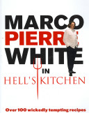 Marco Pierre White in Hell s Kitchen Book PDF