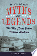 Michigan Myths and Legends