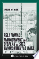Relational Management And Display Of Site Environmental Data Book PDF