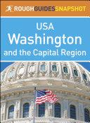 Washington and the Capital Region  Rough Guides Snapshot USA