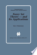 Fuzzy Set Theory — and Its Applications