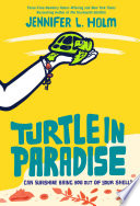 Turtle in Paradise Jennifer L. Holm Cover