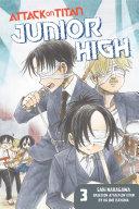 Attack on Titan: Junior High Volume 3