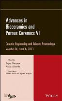 Advances in Bioceramics and Porous Ceramics VI
