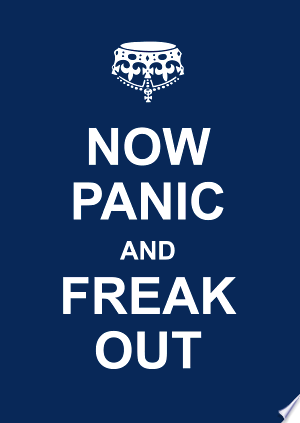 Free Download Now Panic and Freak Out PDF - Writers Club