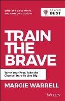 Train the Brave