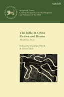 The Bible in Crime Fiction and Drama