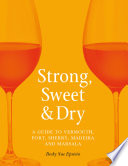 Strong, Sweet and Dry Book Online